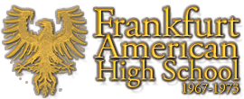 Frankfurt American High School, 1967-1971